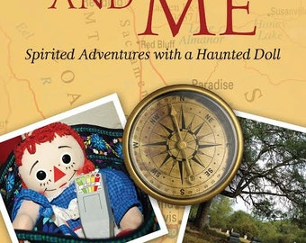 Millee and Me Spirited Adventures with a Haunted Doll