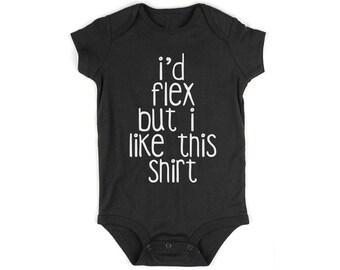 i'd flex but i like this shirt toddler shirt-  Random/Cute/Birthday Gift