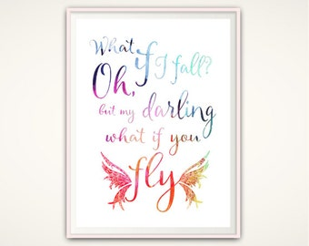What If I Fall Print, What If You Fly -  What If I Fall Quote, Quote Print, Erin Hanson Quote, Typographic Print, Nursery Wall Art, DIGITAL