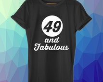 49th birthday gift, 49 and Fabulous, 1967, 49th birthday shirt, beer shirt, birthday tshirt, ideas, present, tees, for him, for her