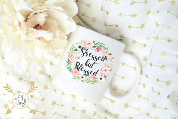 Stressed But Blessed Watercolor Floral Wreath Sublimation Mug, 2 Sided