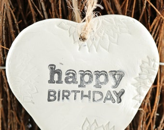 Happy Birthday Clay Hanging Heart with Flowers, white clay present