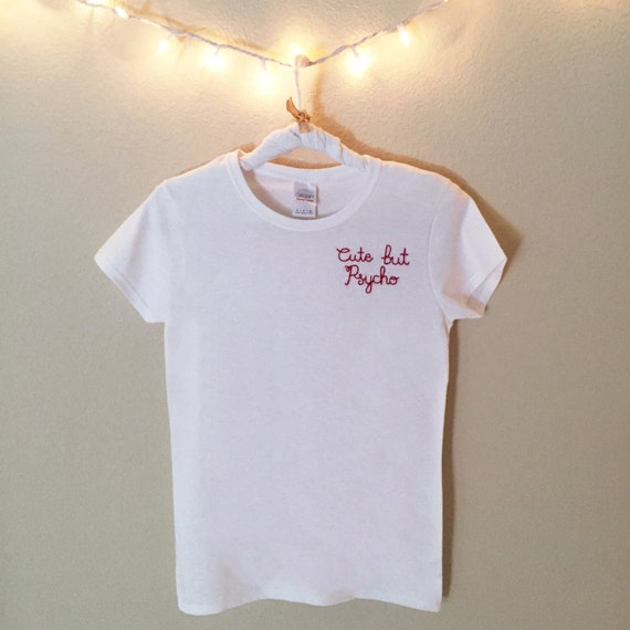 Cute but psycho embroidered t shirt brandy melville inspired
