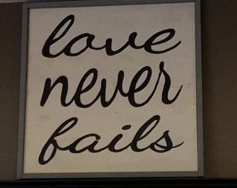 Love Never Fails Sign