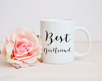 best girlfriend mug, girlfriend gift mug, birthday mug girlfriend, girlfriend quote mug, romantic quote mug, Anniversary mug, girlfriend mug