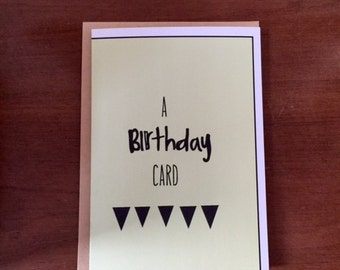 A Birthday Card Greeting Card