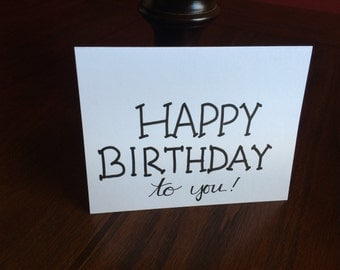 Happy birthday to you card (blank inside)