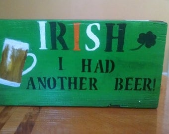"Wooden ""Irish I Had Another Beer"" sign - perfect for Father's Day!"
