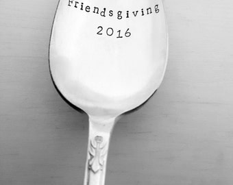 Friendsgiving 2016 Spoon, Serving Spoon, Hand Stamped Spoon, Thanksgiving, Gift, Present, Hostess, Custom, Personalized, Friendsgiving Gift