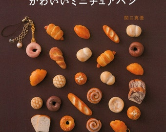 "Japanese Resin miniature Handicraft Book,""Cute miniature bread made of resin clay"",[4309284566]"