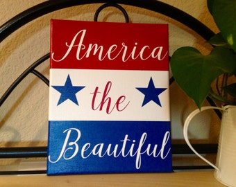 America the Beautiful / Hand Painted Canvas 8in x 10in x .75in