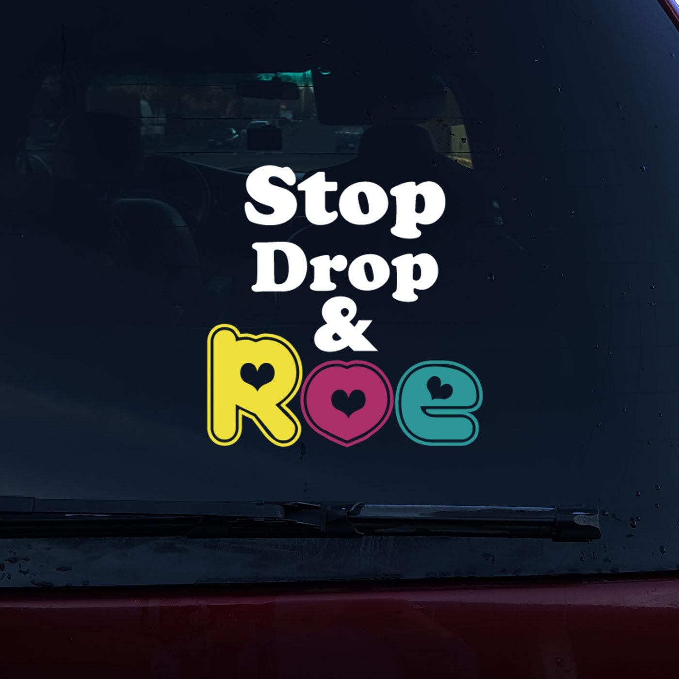 Stop Drop And Roe Vinyl Decal Vinyl Sticker Vinyl Car Decal - Advocare car decal stickers
