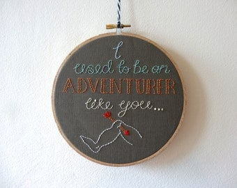 """Skyrim Quote- I used to be an adventurer like you, 6"""" Embroidery Hoop, Wall Art, Home Decor, Handmade"""