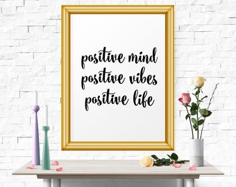 Inspirational Print, Positive Mind.. Printable Quote, Wall Art, Decor, Instant Download, Motivational Print, Inspirational Art, Typography