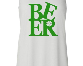 """St. Patrick's Day """"Beer"""" Tank. Funny Beer Tank. St. Paddy's Day Tank. St. Patty's Day Tank. Funny St. Patty's Day. Funny St. Paddy's Day"""