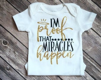 I'm proof that miracles happen bodysuit, miracle baby bodysuit, baby shower gift, personalized bodysuit, baby gift, miracle baby, survivor