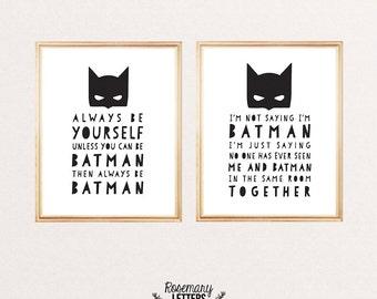 Always Be Batman, I'm Not Saying I'm Batman, Batman Prints, Set of 2 Prints, Batman Bedroom, Superhero Print, Instant Download