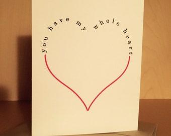 Cute Love Card - You Have My Whole Heart