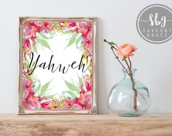 YAHWEH- Scripture Prints - Bible Verse Printable - Wall Art - Christian Print - Inspirational Quote Print