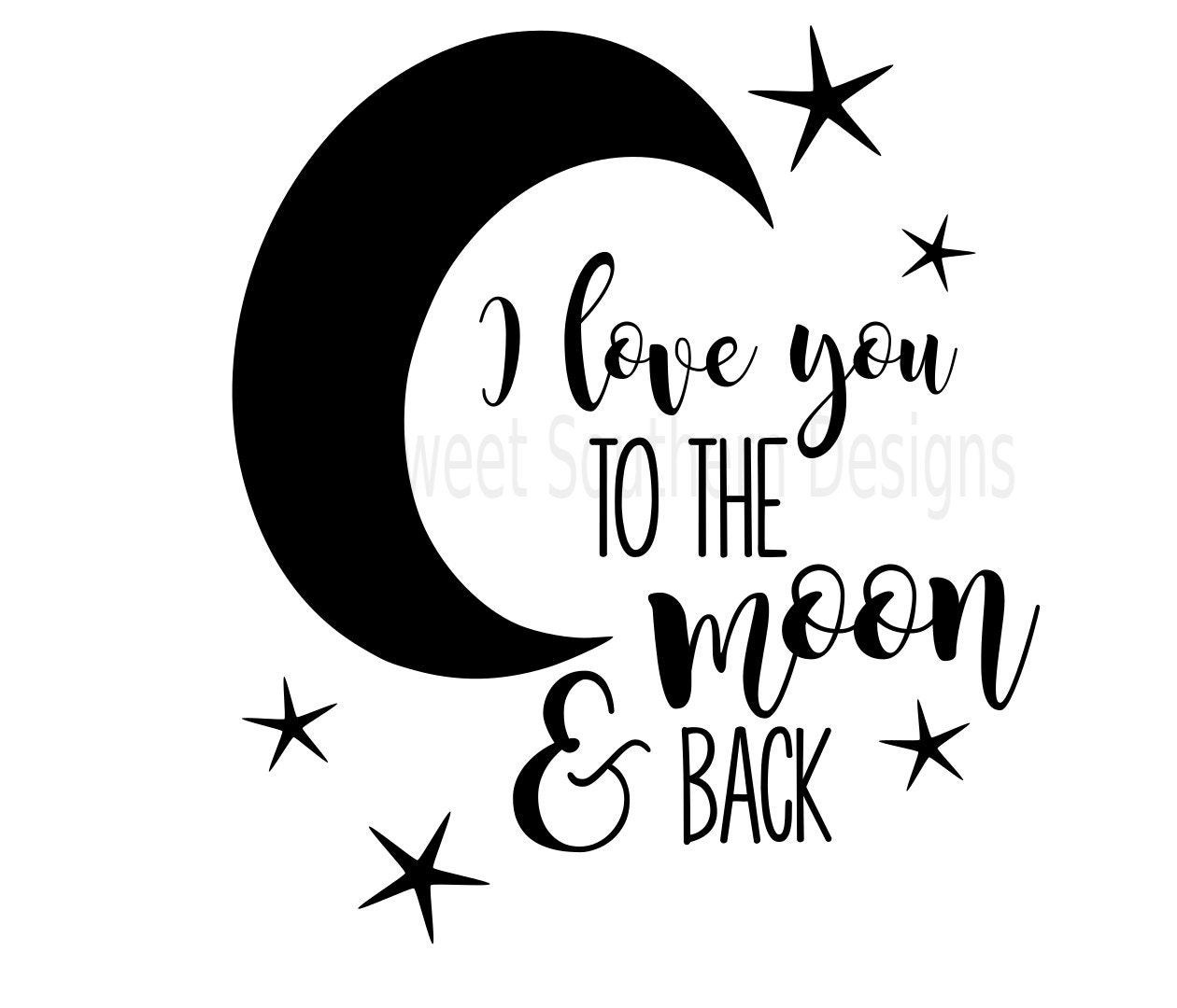 Download I love you to the moon and back SVG instant download design