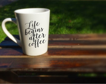 Life Begins After Coffee 12.0z Coffee Cup