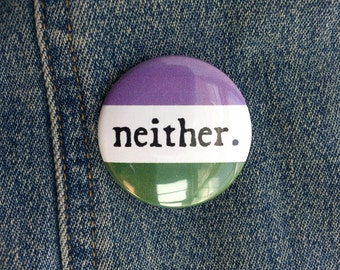 Button - Neither Gender Genderqueer Flag