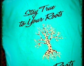 SR Stay True to Your Roots