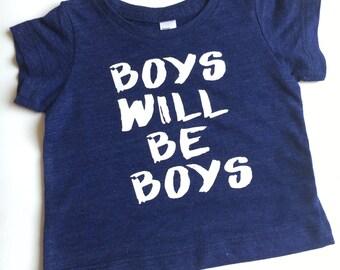 Kids tee, graphic tee, boys will be boys, kids graphic tee, trendy kids t shirt, kids t shirt, screen print shirt, little boys shirt