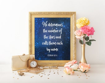 Psalm 147:4, Printable Christian Wall Art, He Determines The Number of Stars, Christian Art Print, Digital Print, Bible Verse Print, Quote