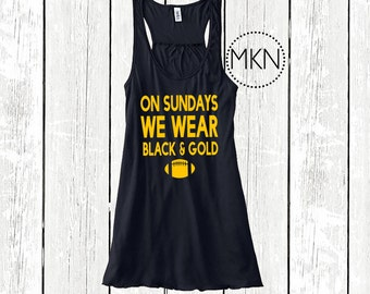 On Sundays We Wear Black and Gold, Steelers Tank Top, Pittsburgh Steelers Tank
