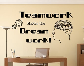 Teamwork makes the dream work, teamwork quotes, teamwork decal, teamwork dream work, team work dream work, team wall decal, team decal