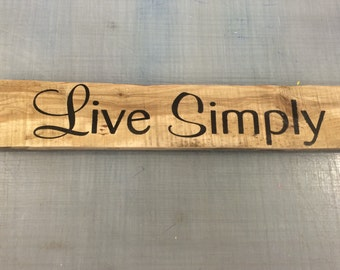 Live Simply Home Decor/ Rustic Sign/ Reclaimed Wood/ Pallet Wood/ Repurposed Wood/ Rustic Wood Sign/ Inspirational Art