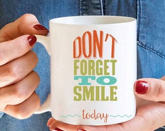 Mystery Mug - Don't Forget to Smile Today