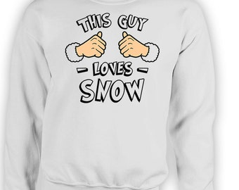 This Guy Loves Snow Sweater Holiday Gift Ideas For Him Christmas Clothing Xmas Clothes Holiday Season Merry Christmas X-Mas Hoodie TGW-631