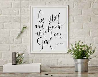 """Bible verse art print """"Be Still and Know that I am God"""""""
