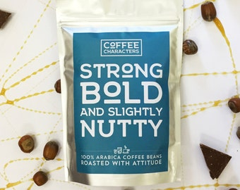 Strong, Bold And Slightly Nutty Coffee Beans - 250g Direct Trade, 100% Arabica Beans - The Perfect Gift To Complement Your Character