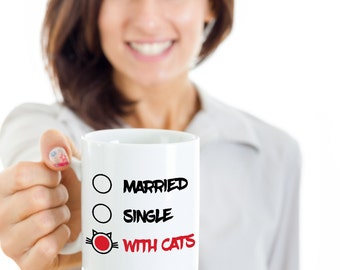 Married with Cats Coffee Mug, Single Cat Mom, Cat Mom Mug, Cat Mother Mug, Funny Cat Mug, Funny Cat Coffee Mug, Cat Owner Gifts, Cat Lady