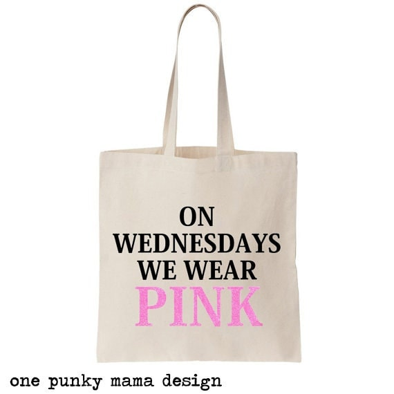 Mean Girls Quotes On Wednesdays We Wear Pink: Mean Girls Tote Wednesdays We Wear Pink Mean Girls Gift