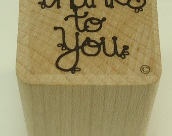 Thanks To You Wood Mounted Rubber Stamp By Close To My Heart CTMH