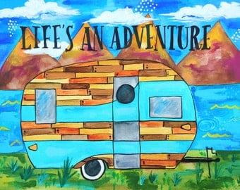 Life's an Adventure Print