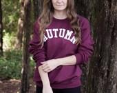 Autumn Fall Lettering Maroon Crewneck Sweatshirt / AUTUMN