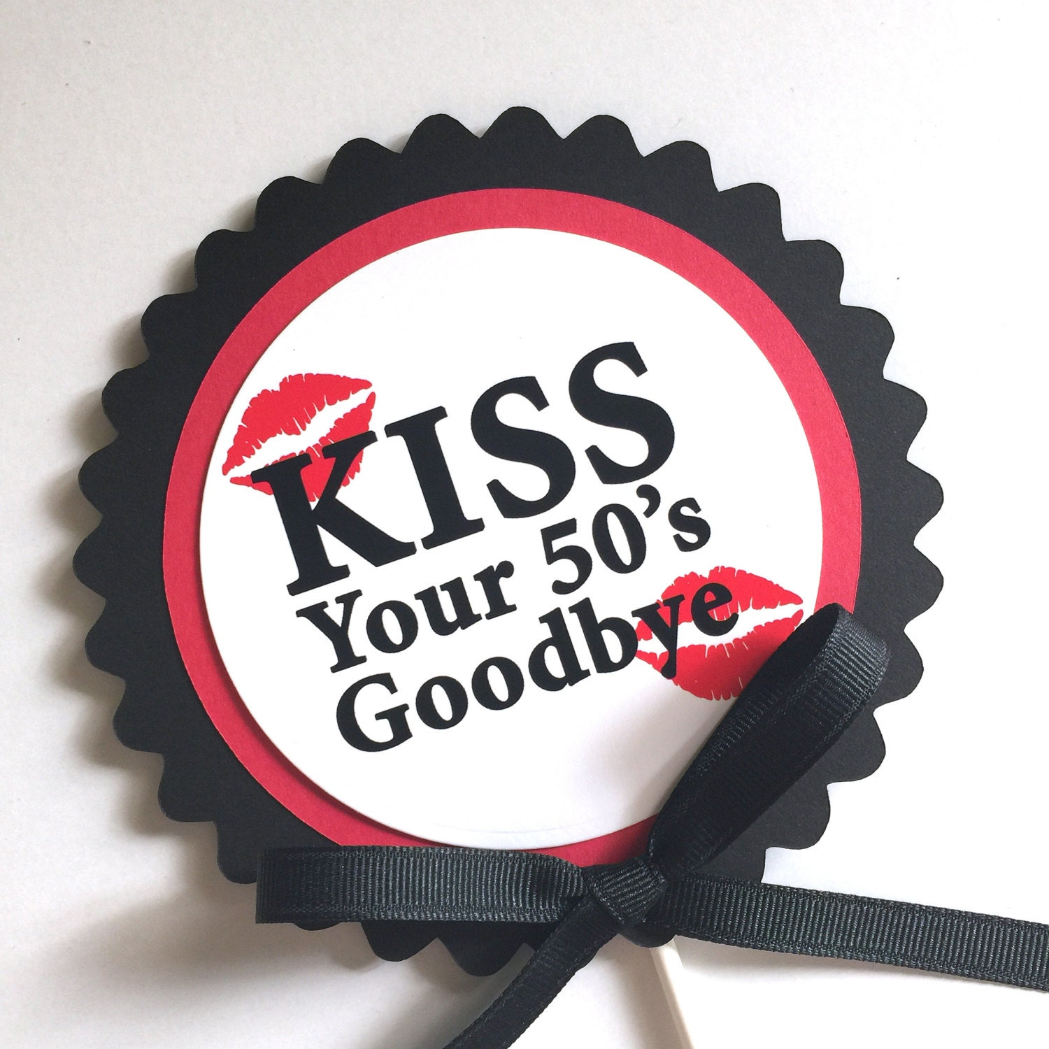 60th Birthday Kiss Your 50s Goodbye Cake Topper Decoration