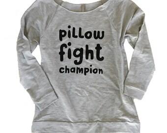 Pillow Fight Champion Sweater - 3/4 Sleeve Slouchy Sweatshirt  -(Sizes S, M, L, XL)