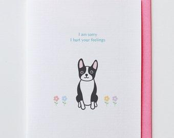 Sorry Boston Terrier Apology Card - Sorry, Animal Card, Funny, Unique, Cute, Kawaii, Sympathy, Heart, Dog