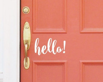 Hello Decal - Front Door Greeting - Wall Decal - Vinyl Letter - casual script style letters - Hello wall decal - hello door decal - larger