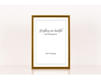 Everything was beautiful, Literary Print, Kurt Vonnegut, Literary Poster, Downloadable Print, Instant Download, Printable Art, Quote Art