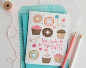 Valentine, You make Life Sweet, Donut, Cup Cake, Cake Pop, Stationery, Hand Drawn, Illustration, Holiday, Notecards, Greeting Cards