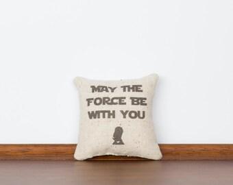 May the Force Be With You TinyTalk Pillow | Star Wars Yoda | Luke Skywalker | Jedi Gift | Star Wars Fan | Bobba Fett |Star Wars Gift for Him