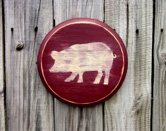 Pig Sign, Painted Wood, French Country Sign, Distressed, Kitchen Sign, Rustic Decor, Primitive Pig, Farmhouse, Round Sign, Barn Red, Ivory