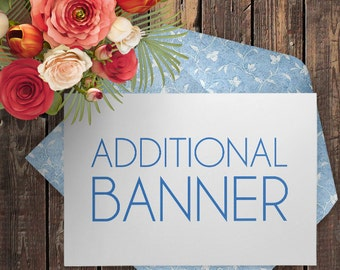 Made to Match Your Purchased Design - Extra Banner Design